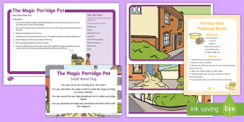 The Magic Porridge Pot Small World Play Idea and Printable Resource Pack - imaginary play, model play, sensory play, Traditional tale, old lady, porridge, oats