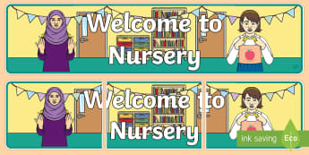Welcome to Nursery British Sign Language Display Banner - british sign language, welcome to nursery, display banner, bsl, deaf-friendly, hearing-impaired
