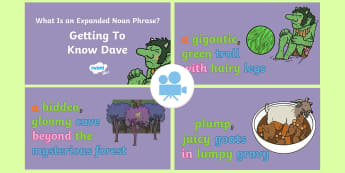 SPaG-Tastic! : Getting to Know Dave (What Is an Expanded Noun Phrase?) Video - prepositional phrase, Year 4, Y4, Modifying, noun phrases, Twinkl Go, twinkl go, TwinklGo, twinklgo