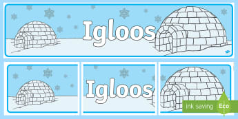 Igloo Display Banner - Key Stage One, KS1, Winter, Ice, Snow, Inuit, Display, Sign, Title, Classroom