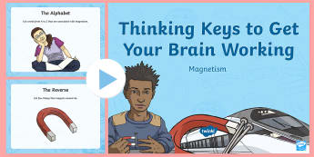 Magnetism Thinking Keys PowerPoint - science, magnetism, thinking keys, thinkers keys, energy and forces, critical thinking, questions, p