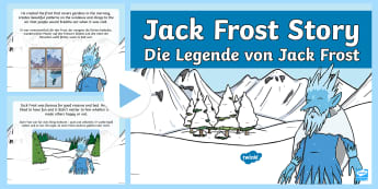 Jack Frost Story PowerPoint English/German - stories, winter, ice, snow,cold, weather, EAL, German, English-German,,German-translation