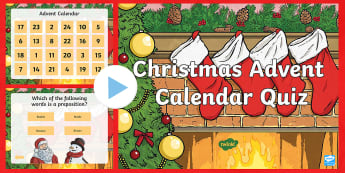 Years 3 and 4 Christmas Advent SPaG PowerPoint - punctuation, conjunctions, homophones, pronouns, adverbs, apostrophes, present perfect verb form, fr