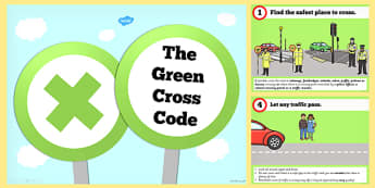 The Green Cross Code PowerPoint - green cross, code, powerpoint
