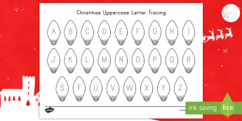 Christmas Uppercase Letter Tracing Activity Sheet - Letter Recognition, Letter Formation, Alphabet Tracing, Christmastime, Early Childhood Writing, work