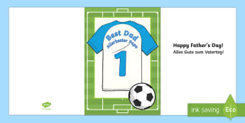 Foootball Themed Father's Day Cards English/German - fathers day, father, dad, daddy, grandad, grandpa, card, templet, greeting card, present, EAL, Germa