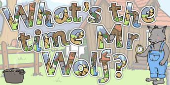 Display Lettering to Support Teaching on What's The Time, Mr Wolf? - Letters, Displays