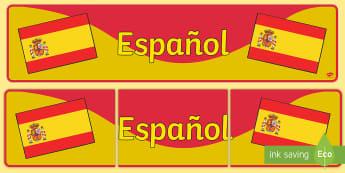 Spanish Display Banner (Espanol) - MFL, Spanish, Modern Foreign Languages, foundation, languages, display, Espanol, banner, display
