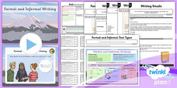 PlanIt Y6 SPaG Lesson Pack: Formal and Informal Writing - planit, spag, formal, informal
