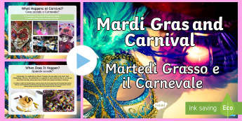 Mardi Gras and Carnival English/Italian - Mardi Gras, carnival, carneval, celebration, party, Italy, Shrove Tuesday, Pancake day, Lent, sweets