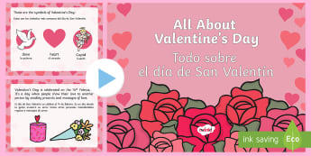 * NEW * All About Valentine's Day PowerPoint - English / Spanish - All About Valentine\'s Day PowerPoint - valentine, love, cupid, valetine, eyfa, pp, ppt, EAL, span