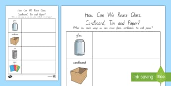 How Can We Reuse Glass, Cardboard, Tin and Paper? Activity - tidy kiwi, New Zealand, rubbish, recycling, Years 1-6, tin, paper, cardboard, glass, reusing, activi