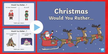 KS1 Christmas Would You Rather...? Quiz PowerPoint - Christmas quiz, making decisions, festive, fun, end of term