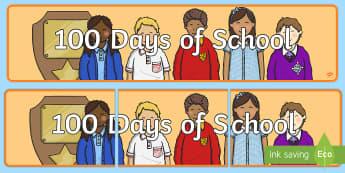 100 Days of School Banner - 100 Days of School, nz, new zealand, hundred, days, milestone