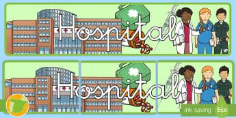 Pancarta: Hospital - Medicina, médico, médica, salud, hospital, enfermero, enfermería, enfermero, enfermedad, enfermed