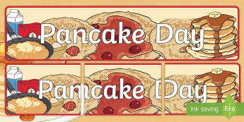 Pancake Day Display Banner - pancake day, display, banner, day