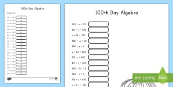 100th Day of School Algebra Worksheet / Activity Sheet - 100th Day of School, Algebra, adding, subtracting, american, 100 days