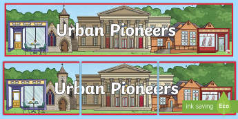 Urban Pioneers Display Banner - towns, Cities, Buildings, compare, Urban,