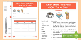 Which Stains Teeth The Most? STEM Activity and Resource Pack - Hygiene, Coffee, Tea, Soda, STEM, Science Experiment, body
