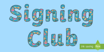 Signing Club Display Lettering - bsl club, deaf education, deaf community, learn bsl