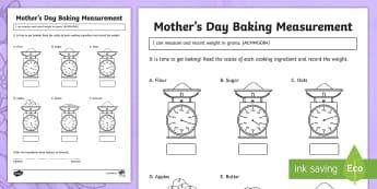 Mother\'s Day Baking Measurement Activity Sheet - Mother's Day Maths, maths, mother, mother's day, mum, ACMMG084, measuring, weight, worksheet,  rec