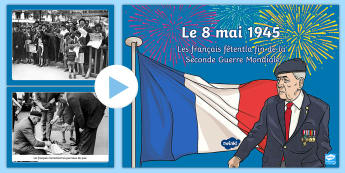 Powerpoint : Le 8 mai 1945 - Le 8 mai 1945, KS2, cycle 3, cycle 2, 8th May 1945, history, histoire, victoire, victory, capitulati