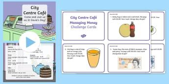 City Centre Café Years 3-4 Manage Money Resource Pack - Pecyn Adnoddau Dewi Sant, Dewi Sant, Dydd Gŵyl Dewi, Chwilair Dydd Gŵyl Dewi, Bingo Dydd Gŵyl Dew