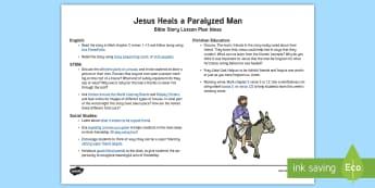 Jesus Heals a Paralyzed Man KS1 Bible Story Lesson Ideas - Miracles of Jesus, Heal, Paralyzed, Paralysed, New Testament, Story, Bible, Disciples, Memorise, Mem