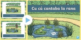 Cu cu Cantaba la rana Nursery Rhyme PowerPoint - Spanish KS2, song, nursery rhyme, rana, cu cú