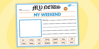 EYFS My Weekend Newspaper Writing Template - writing, template