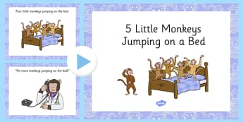 5 Little Monkeys Jumping on the Bed Rhyme PowerPoint - counting, 5, monkey, nursery rhyme, song, singing, early years, eyfs, ks1, foundation, reception, nursery, ppt, presentation, whiteboard, IWB, maths