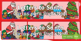 * NEW * Letter To Santa Display Banner - English / Spanish  - EAL,Letter To Santa Display Banner - display, banner, letter, santa, santas groto, letter to sanra,