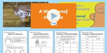 KS1 A Waterproof Umbrella Video Activity Pack - Animation, video, science, ks1, investigate, fair test, materials, properties, waterproof, gingerbre