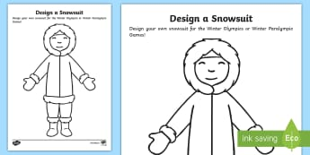 EYFS/KS1 Winter Olympics Design a Snowsuit Activity - Winter, Cold, Outfit, Colour, Polar