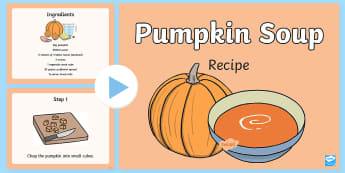 Pumpkin Soup Recipe PowerPoint  - Pumpkin Soup Recipe Sheets - recipe, pumpkin, thanksgiving, recipe card, soup recipe, recipe sheets,