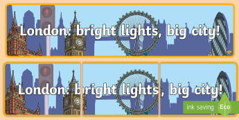 London: bright lights, big city! Display Banner  - London, Lundon, Londn, display, banner, colour, colours, sign, poster,colous, abnner, editble, edida