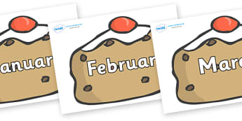 Months of the Year on Currant Buns - Months of the Year, Months poster, Months display, display, poster, frieze, Months, month, January, February, March, April, May, June, July, August, September