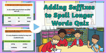 Adding Suffixes -ment, -ness, -ful, -less and -ly to Spell Longer Words Language Conventions PowerPoint Quiz - suffixes, spell, spelling, powerpoint, quiz