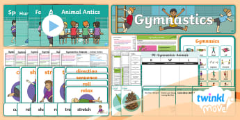 Twinkl Move - Year 1 Gymnastics: Animals - Unit Pack - PE, Planning, NC, lesson series, PlanIt