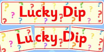Lucky Dip Banner - lucky dip, banner, summer fair, fayre, prize