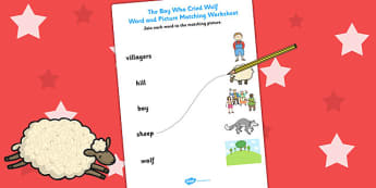 The Boy Who Cried Wolf Word and Picture Match - matching, story