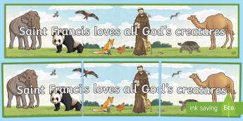 Saint Francis Gods Creatures Display Banner - saint francis, francis, assisi, animals, creatures, God, loves animals, God's creatures