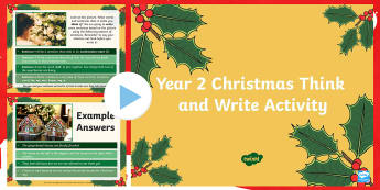 Year 2 Christmas Think & Write Activity PowerPoint - Slow writing, spag, independent writing, Y2, xmas pictures