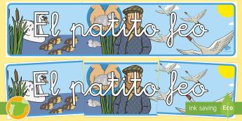 Pancarta: El patito feo  - cuento, infantil, mural, exponer, exposición, decorar, decoración, el patito feo, pato, patito, fe