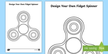 Design Your Own Fidget Spinner Activity Sheet - fidget, spinner, design, template, worksheet, worksheets