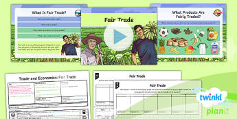 Geography: Trade and Economics: Fair Trade Year 6 Lesson Pack 4