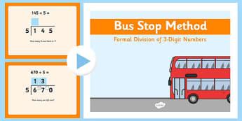 Formal Division 3 Digit Numbers Bus Stop Method PowerPoint - formal division, 3-digit