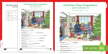 Christmas Place Prepositions Fill in the Gaps Activity Sheet English/Mandarin Chinese - Christmas, prepositions, worksheet, activity sheet, EAL