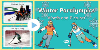 Winter Paralympics Words and Pictures PowerPoint - Winter, Winter Paralympics, Paralympics, Olympics, Winter Olympics