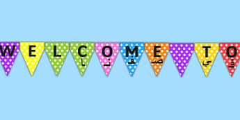 Welcome to Our Class Display Bunting Arabic Translation - welcome, class, sign, new, class, bunting, our, class